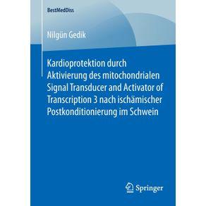 Kardioprotektion-durch-Aktivierung-des-mitochondrialen-Signal-Transducer-and-Activator-of-Transcription-3-nach-ischamischer-Postkonditionierung-im-Schwein