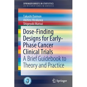 Dose-Finding-Designs-for-Early-Phase-Cancer-Clinical-Trials