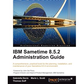 IBM-Sametime-8.5.2-Administration-Guide