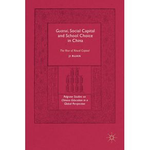 Guanxi-Social-Capital-and-School-Choice-in-China