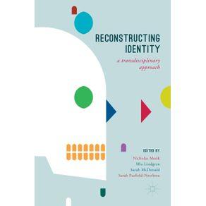 Reconstructing-Identity