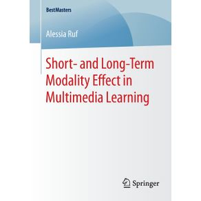 Short--and-Long-Term-Modality-Effect-in-Multimedia-Learning