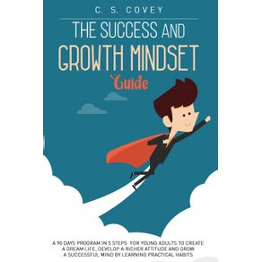 The-Success-and-Growth-Mindset-Guide