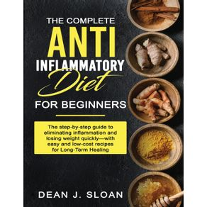 THE-COMPLETE--ANTI-INFLAMMATORY-DIET-FOR-BEGINNERS