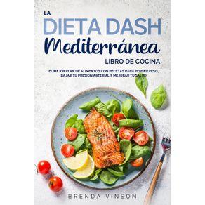 La-DIETA-DASH-Mediterranea---LIBRO-DE-COCINA