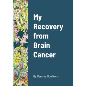 My-Recovery-from--Brain-Cancer