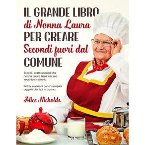 IL-GRANDE-LIBRO-DI-NONNA-LAURA-PER-CREARE-SECONDI-FUORI-DAL-COMUNE