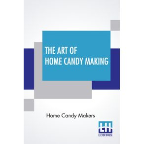The-Art-Of-Home-Candy-Making