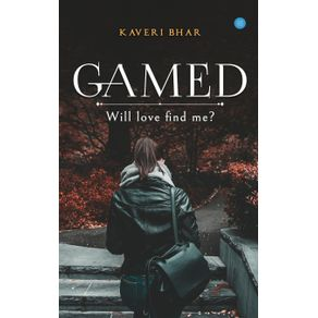 Gamed.---Will-love-find-me-