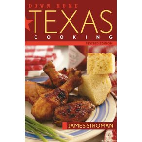 Down-Home-Texas-Cooking-Revised-Edition