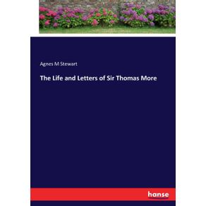 The-Life-and-Letters-of-Sir-Thomas-More