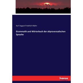 Grammatik-und-Worterbuch-der-altprovenzalischen-Sprache