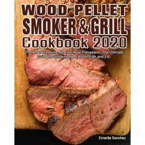 Wood-Pellet-Smoker-and-Grill-Cookbook--2020
