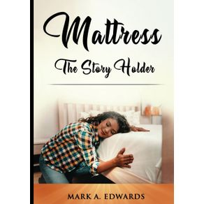 Mattress-The-Story-Holder
