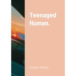 Teenaged-Human.