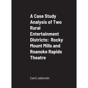 A-Case-Study-Analysis-of-Two-Rural-Entertainment-Districts