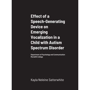Effect-of-a-Speech-Generating-Device-on-Emerging-Vocalization-in-a-Child-with-Autism-Spectrum-Disorder