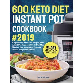 600-Keto-Diet-Instant-Pot-Cookbook--2019