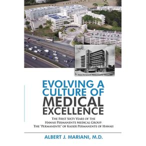 Evolving-a-Culture-of-Medical-Excellence