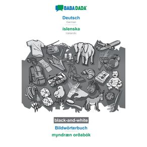 BABADADA-black-and-white-Deutsch---islenska-Bildworterbuch---myndran-or-abok