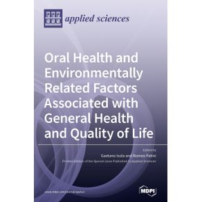 Oral-Health-and-Environmentally-Related-Factors-Associated-with-General-Health-and-Quality-of-Life