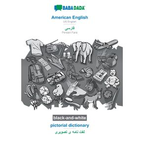 BABADADA-black-and-white-American-English---Persian-Farsi--in-arabic-script--pictorial-dictionary---visual-dictionary--in-arabic-script-