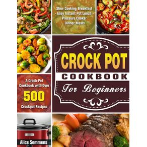 Crock-Pot-Cookbook-For-Beginners