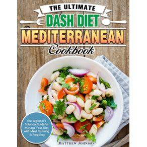 The-Ultimate-DASH-Diet-Mediterranean-Cookbook