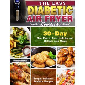 The-Easy-Diabetic-Air-Fryer-Cookbook