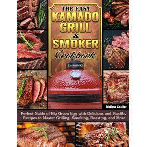 The-Easy-Kamado-Grill---Smoker-Cookbook