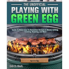 The-Unofficial-Playing-With-Big-Green-Egg