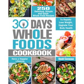 30-Day-Whole-Foods-Cookbook