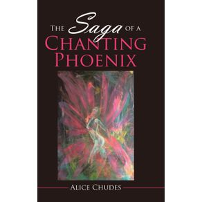 The-Saga-of-a-Chanting-Phoenix