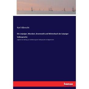 Die-Leipziger-Mundart-Grammatik-und-Worterbuch-der-Leipziger-Volkssprache