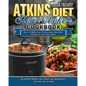 The-Easy-Atkins-Diet-Slow-Cooker-Cookbook