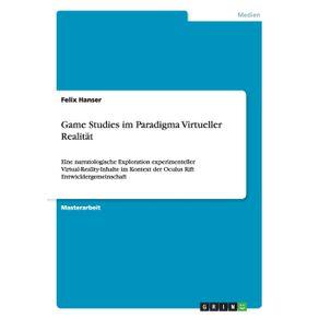 Game-Studies-im-Paradigma-Virtueller-Realitat