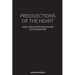 PREDILECTIONS-OF-THE-HEART