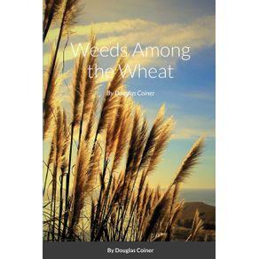 Weeds-Among-the-Wheat