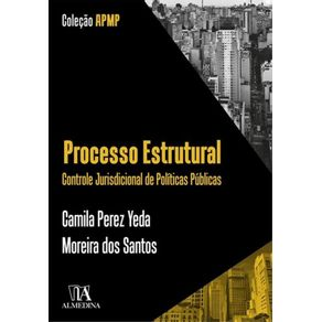 Processo-estrutural--Controle-jurisdicional-de-politicas-publicas