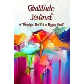Gratitude-JournalA-thankful-heart-is-a-happy-heart