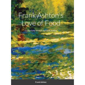 Frank-Ashtons-Love-of-Food