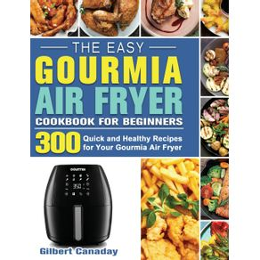 The-Easy-Gourmia-Air-Fryer-Cookbook-for-Beginners