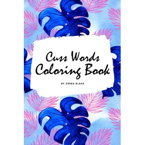 Cuss-Words-Coloring-Book-for-Adults--6x9-Coloring-Book---Activity-Book-