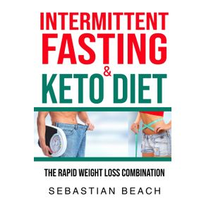 Intermittent-Fasting--amp--Keto-Diet