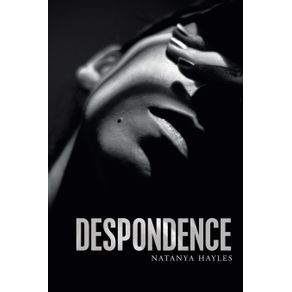 Despondence