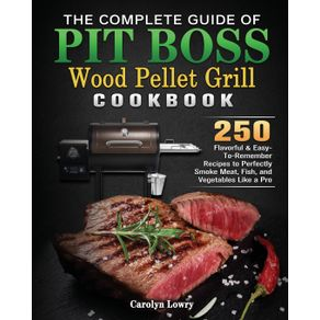 The-Complete-Guide-of-Pit-Boss-Wood-Pellet-Grill-Cookbook
