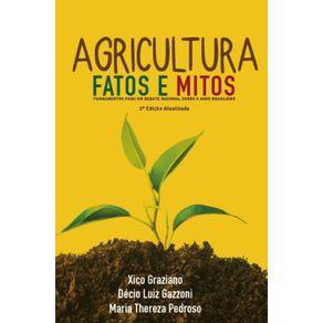 Agricultura--Fatos-e-mitos--Fundamentos-para-um-debate-racional-sobre-o-agro