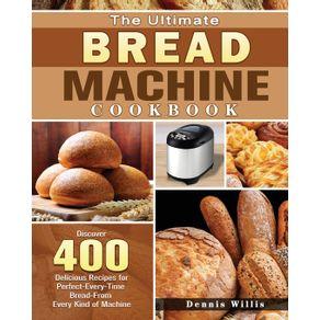The-Ultimate-Bread-Machine-Cookbook