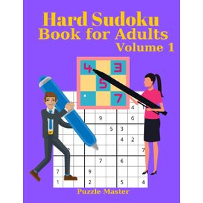 Hard-Sudoku-Book-for-Adults-Volume-1---Large-Print-Sudoku-Puzzles-with-Solutions-for-Advanced-Players