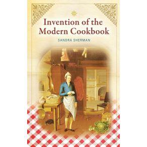 Invention-of-the-Modern-Cookbook